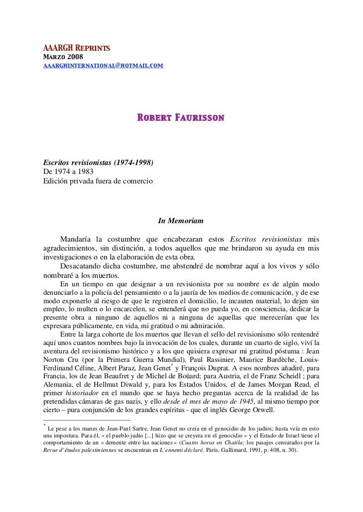 AAARGH ReprintsMarzo 2008aaarghinternational@hotmail.com                                       Robert FaurissonEscritos re...