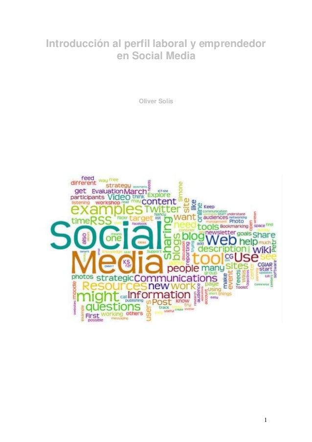 1Introducción al perfil laboral y emprendedoren Social MediaOliver Solís