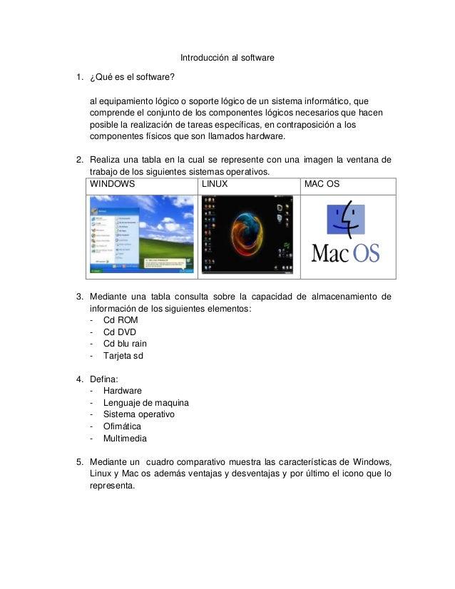 Introducción al software 1. ¿Qué es el software? al equipamiento lógico o soporte lógico de un sistema informático, que co...