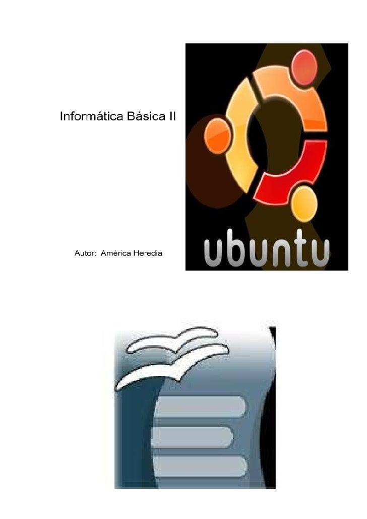 Autor:  América HerediaInformática Básica II<br />1025525746125<br />INTRODUCCIÓN A OPENOFFICE WRITER<br />OpenOffice Writ...