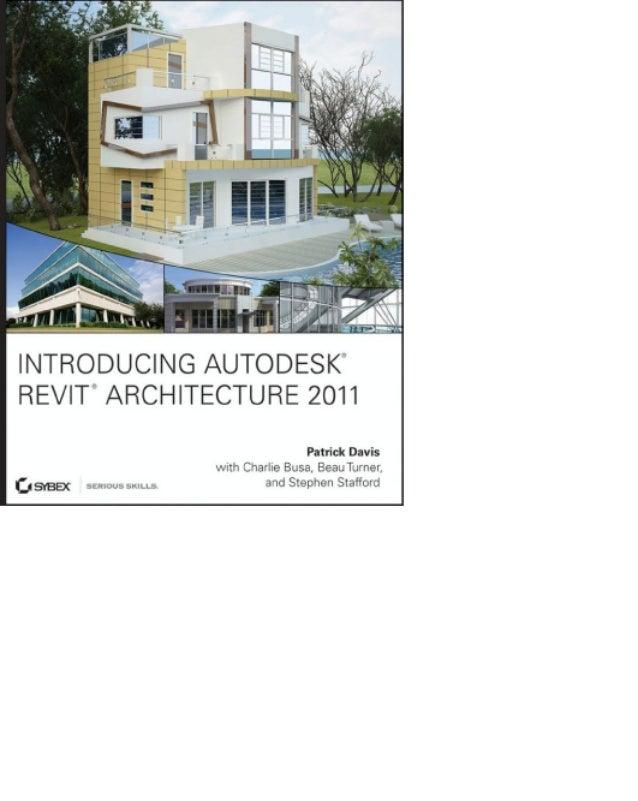 Introducción a revit architecture 2011   davis et al