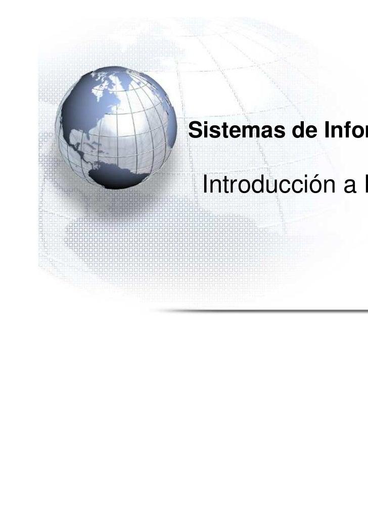 ´    Sistemas de Información     Introducción a BPMS                              1