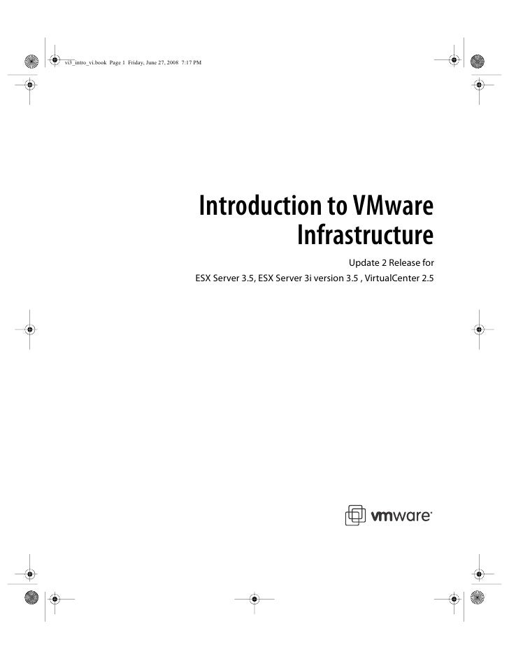Introduction to VMware           Infrastructure                                        Update 2 Release for ESX Server 3.5...