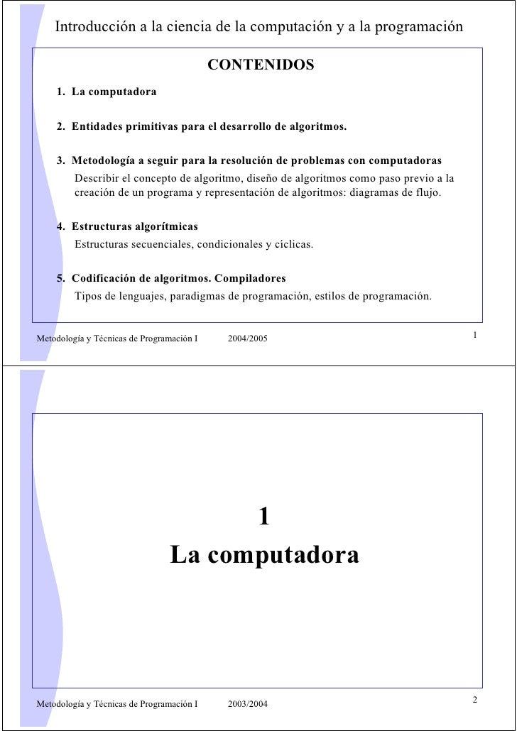 Introducción a la ciencia de la computación y a la programación                                             CONTENIDOS    ...