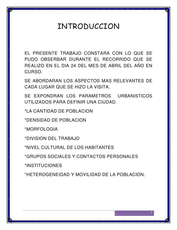 INTRODUCCIONEL PRESENTE TRABAJO CONSTARA CON LO QUE SEPUDO OBSERBAR DURANTE EL RECORRIDO QUE SEREALIZO EN EL DIA 24 DEL ME...
