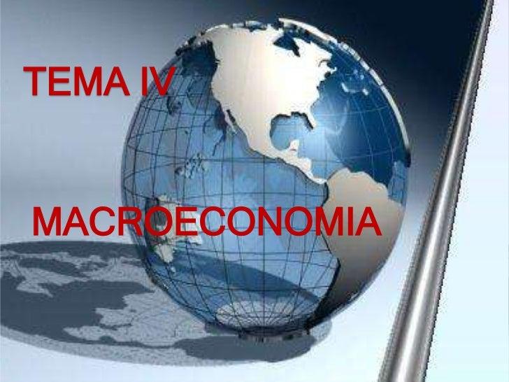 TEMA IVMACROECONOMIA