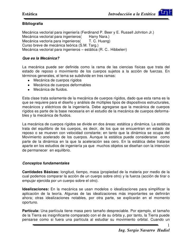 Estática                                             Introducción a la EstáticaBibliografíaMecánica vectorial para ingenie...