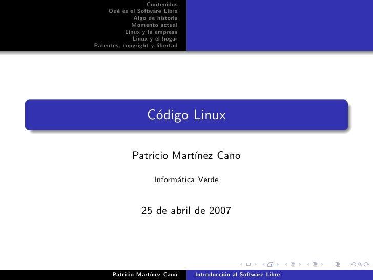 Contenidos      Qu´ es el Software Libre        e               Algo de historia              Momento actual            Li...