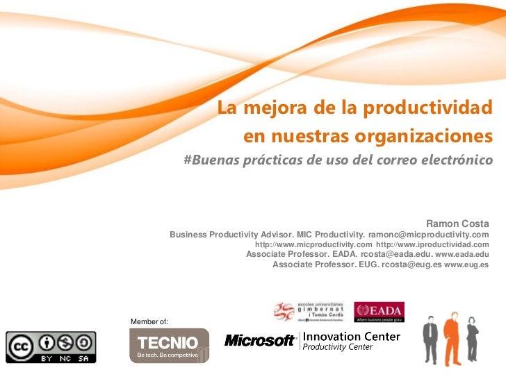 La mejora de la productividad                           en nuestras organizaciones                #Buenas prácticas de uso...