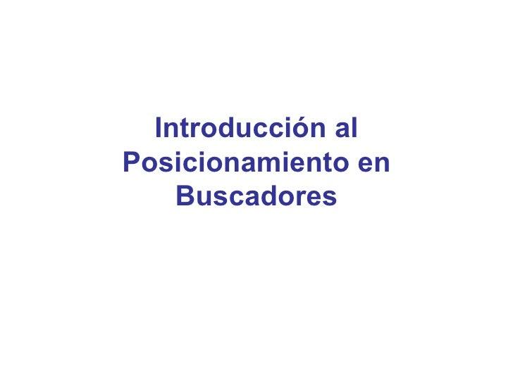 Introducción al Posicionamiento en Buscadores