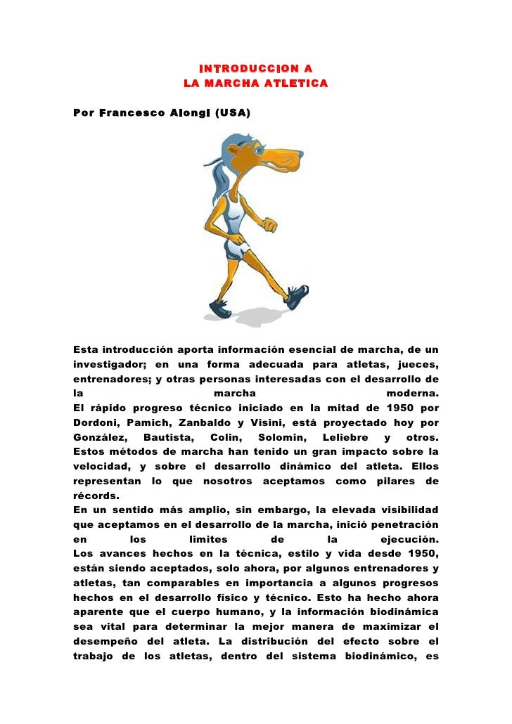 INTRODUCCION A                   LA MARCHA ATLETICAPor Francesco Alongi (USA)Esta introducción aporta información esencial...