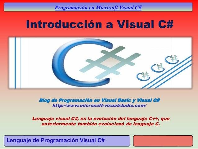 Lenguaje de Programación Visual C# Programación en Microsoft Visual C# Blog de Programación en Visual Basic y Visual C# ht...