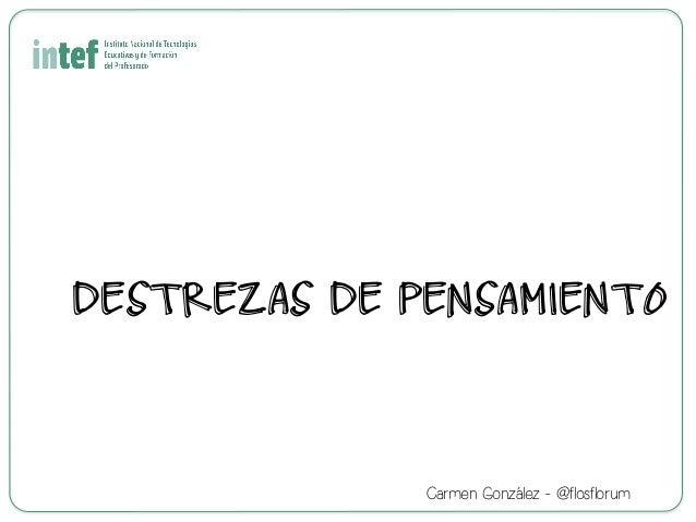 DESTREZAS DE PENSAMIENTO Carmen González - @flosflorum
