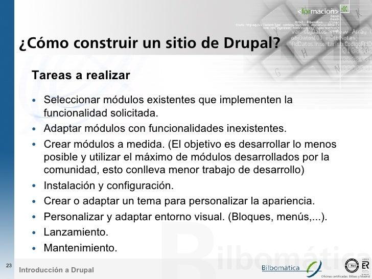 ¿Cómo construir un sitio de Drupal?          Tareas a realizar          • Seleccionar módulos existentes que implementen l...