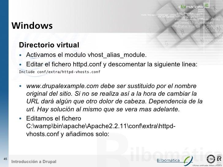 Windows          Directorio virtual         • Activamos el modulo vhost_alias_module.         • Editar el fichero httpd.co...