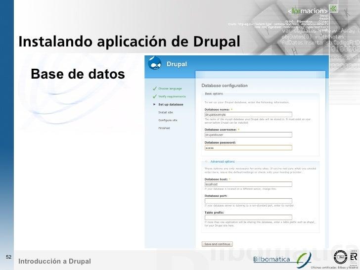 Instalando aplicación de Drupal          Base de datos     52      Introducción a Drupal                                  ...