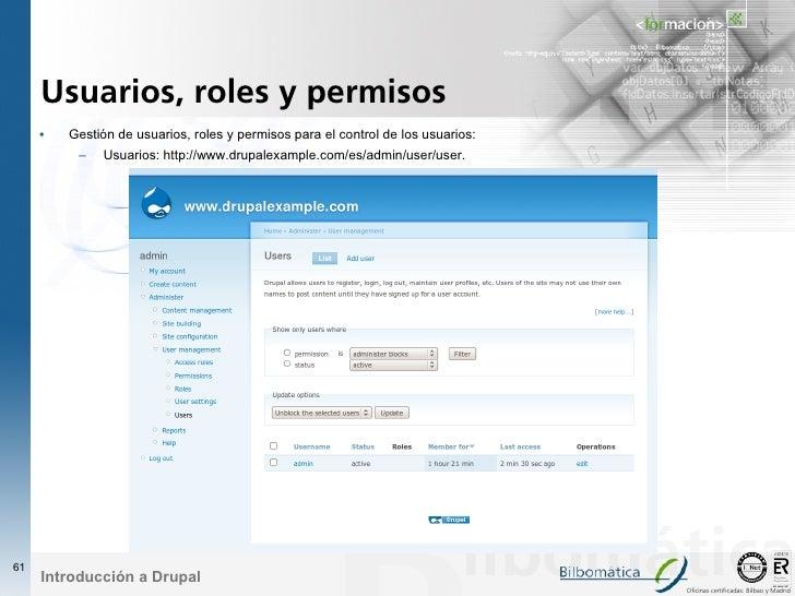 Usuarios, roles y permisos      •   Gestión de usuarios, roles y permisos para el control de los usuarios:           –   U...