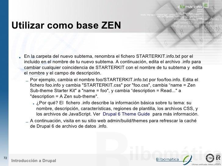 Utilizar como base ZEN           • En la carpeta del nuevo subtema, renombra el fichero STARTERKIT.info.txt por el        ...