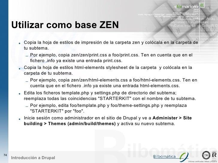 Utilizar como base ZEN         • Copia la hoja de estilos de impresión de la carpeta zen y colócala en la carpeta de      ...