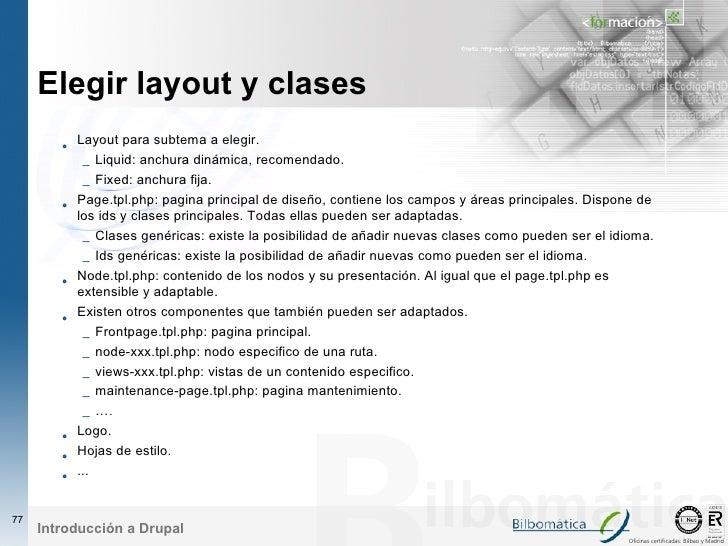 Elegir layout y clases         • Layout para subtema a elegir.              – Liquid: anchura dinámica, recomendado.      ...