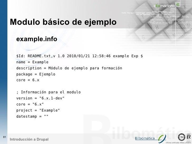 Modulo básico de ejemplo         example.info          $Id: README.txt,v 1.0 2010/01/21 12:58:46 example Exp $         nam...