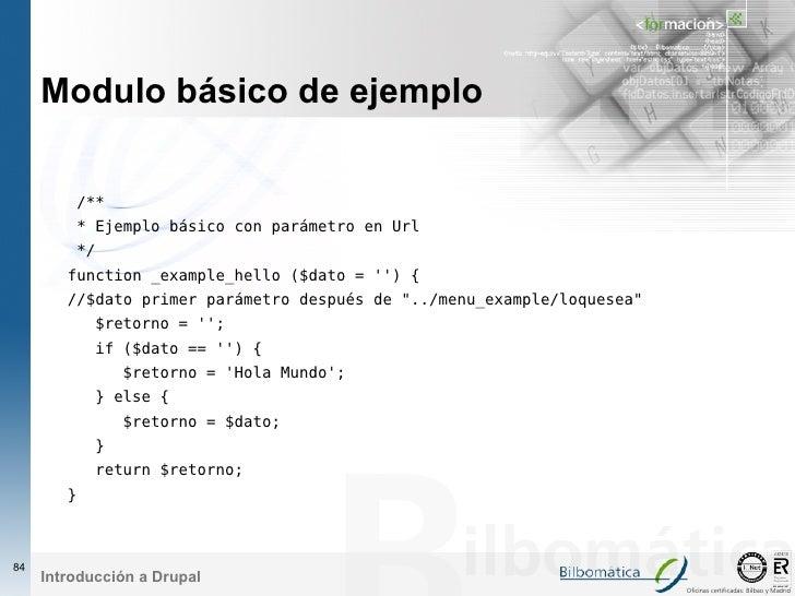 Modulo básico de ejemplo           /**          * Ejemplo básico con parámetro en Url          */         function _exampl...