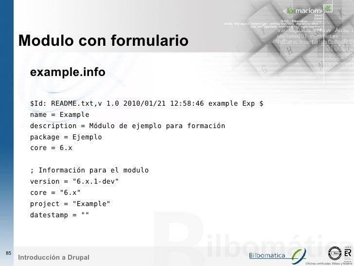 Modulo con formulario         example.info          $Id: README.txt,v 1.0 2010/01/21 12:58:46 example Exp $         name =...