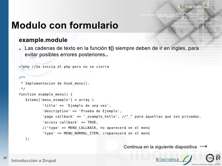Modulo con formulario         example.module         • Las cadenas de texto en la función t() siempre deben de ir en ingle...