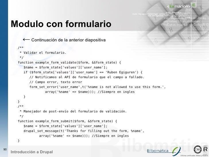 Modulo con formulario             ← Continuación de la anterior diapositiva         /**          * Validar el formulario. ...