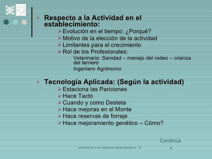 <ul><li>Respecto a la Actividad en el establecimiento: </li></ul><ul><ul><ul><li>Evolución en el tiempo: ¿Porqué? </li></u...
