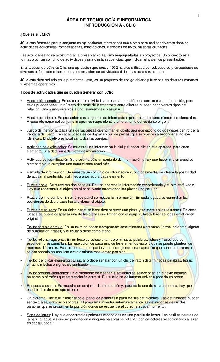 1                             ÁREA DE TECNOLOGÍA E INFORMÁTICA                                   INTRODUCCIÓN A JCLIC¿Qué ...