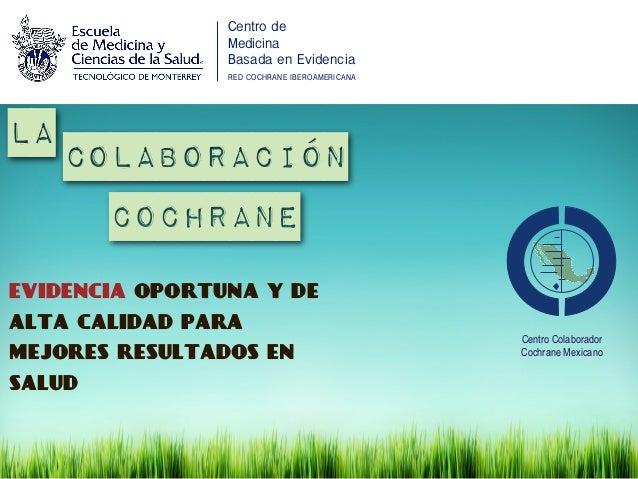 Centro de                Medicina                Basada en Evidencia                RED COCHRANE IBEROAMERICANAla         ...