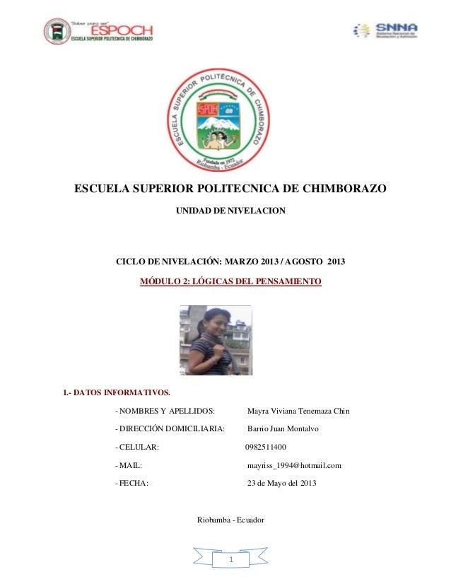 1ESCUELA SUPERIOR POLITECNICA DE CHIMBORAZOUNIDAD DE NIVELACIONCICLO DE NIVELACIÓN: MARZO 2013 / AGOSTO 2013MÓDULO 2: LÓGI...