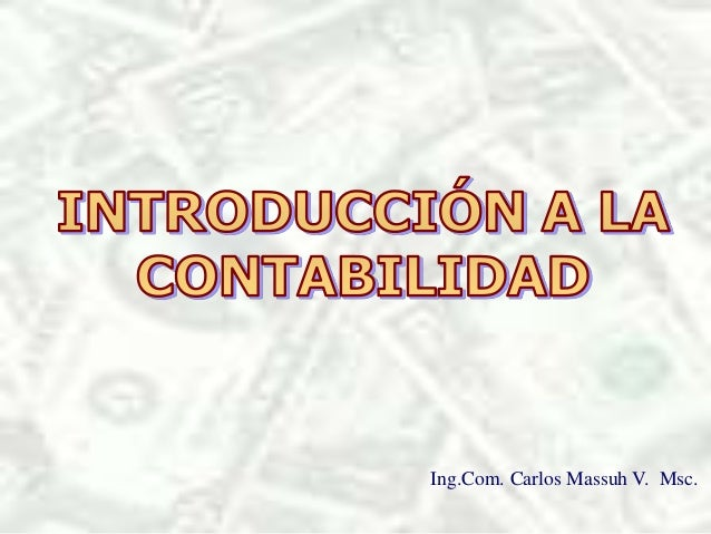 Ing.Com. Carlos Massuh V. Msc.