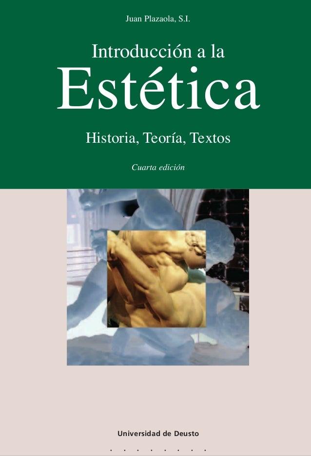 Introduccion a la estética juan plazaola  historia teoria- textos Slide 3