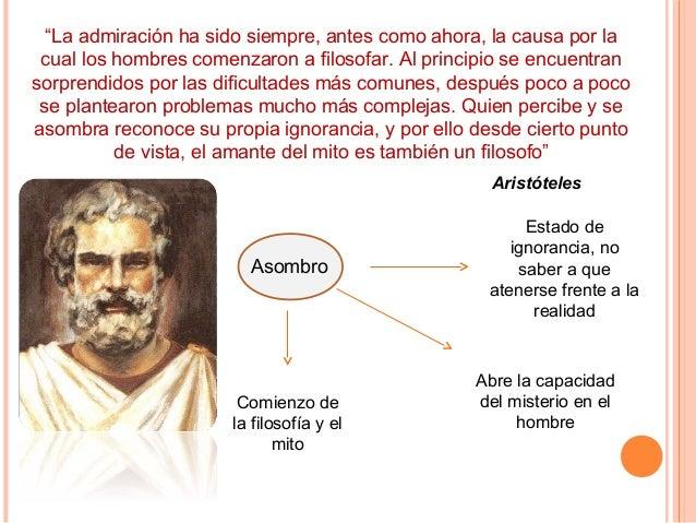 """""""La admiración ha sido siempre, antes como ahora, la causa por la cual los hombres comenzaron a filosofar. Al principio se..."""