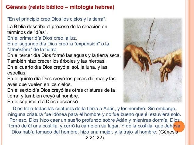 """Génesis (relato bíblico – mitología hebrea) """"En el principio creó Dios los cielos y la tierra"""". La Biblia describe el proc..."""