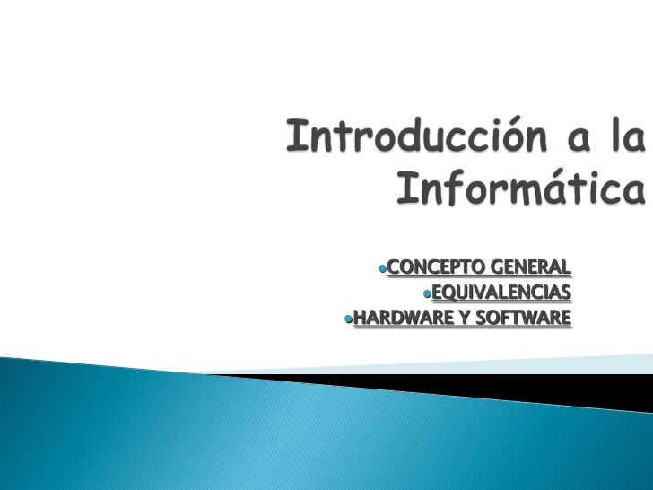CONCEPTO  GENERAL      EQUIVALENCIASHARDWARE Y SOFTWARE