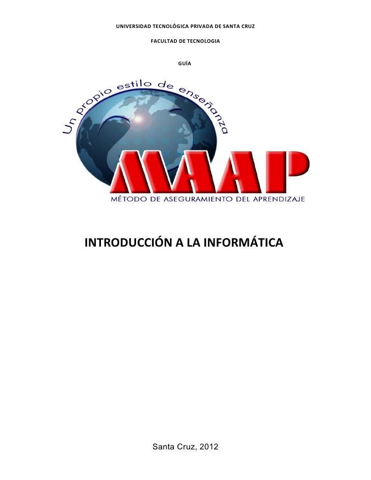 UNIVERSIDAD TECNOLÓGICA PRIVADA DE SANTA CRUZ               FACULTAD DE TECNOLOGIA                        GUÍAINTRODUCCIÓN...