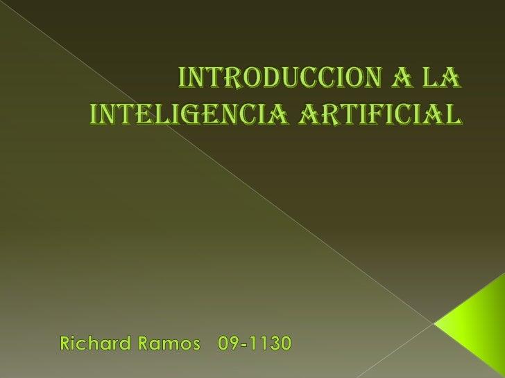 •   Elementos históricos•   ¿Que es IA?•   Objetivos de la IA•   Aplicaciones de la IA•   Importancia de la IA•   Elemento...