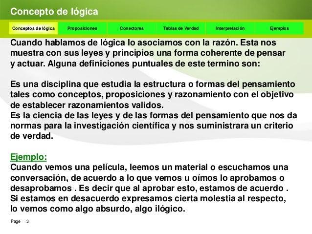 Tipos de lógicaConceptos de lógica   Proposiciones    Conectores      Tablas de Verdad    Interpretación       Ejemplos El...