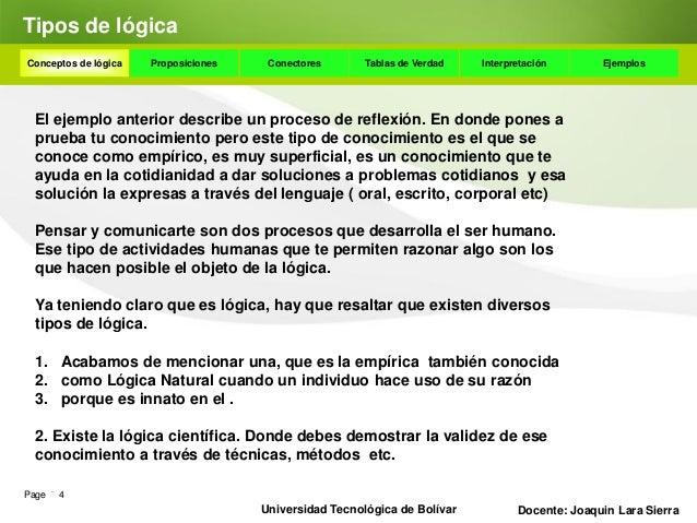 ProposicionesConceptos de lógica   Proposiciones    Conectores      Tablas de Verdad    Interpretación       Ejemplos Habl...