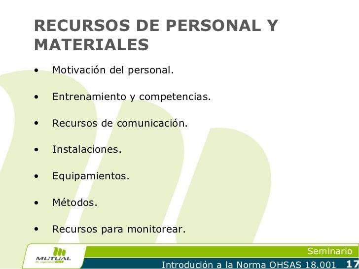 RECURSOS DE PERSONAL YMATERIALES•   Motivación del personal.•   Entrenamiento y competencias.•   Recursos de comunicación....