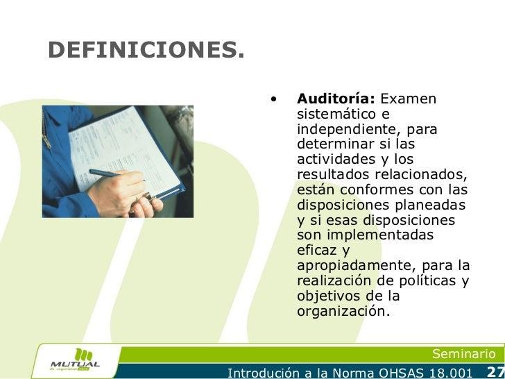 DEFINICIONES.                 •   Auditoría: Examen                     sistemático e                     independiente, p...