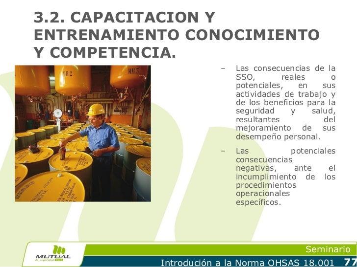 3.2. CAPACITACION YENTRENAMIENTO CONOCIMIENTOY COMPETENCIA.                       –   Las consecuencias de la             ...