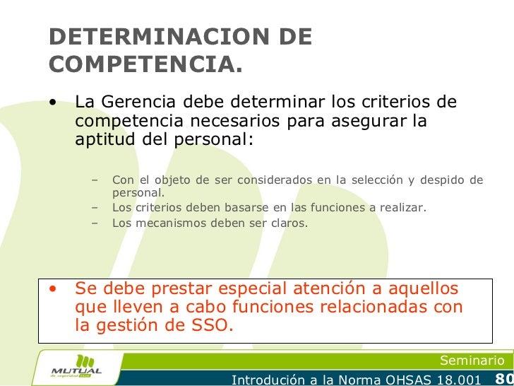 DETERMINACION DECOMPETENCIA.•   La Gerencia debe determinar los criterios de    competencia necesarios para asegurar la   ...