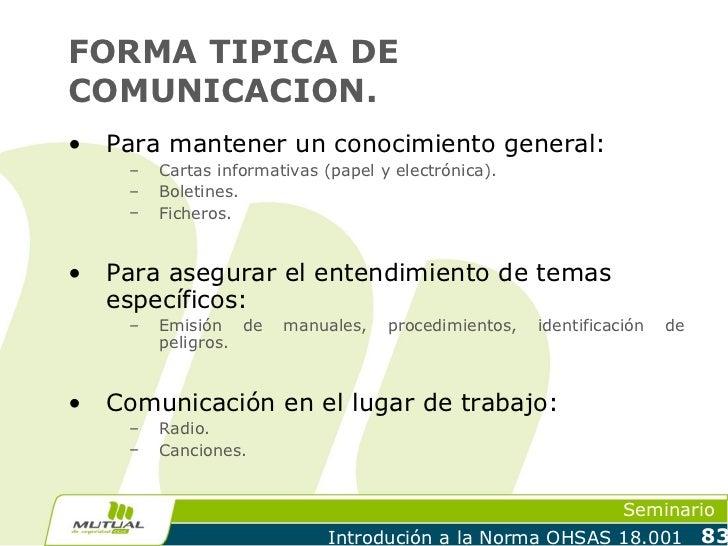 FORMA TIPICA DECOMUNICACION.•   Para mantener un conocimiento general:     –   Cartas informativas (papel y electrónica). ...