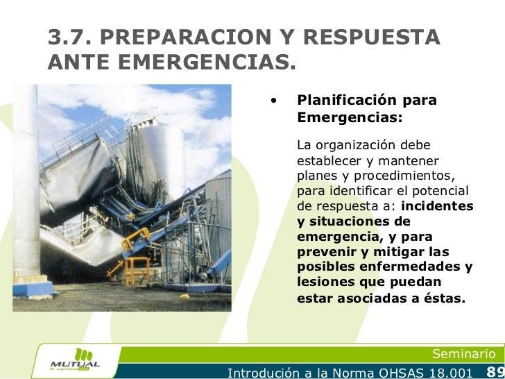 3.7. PREPARACION Y RESPUESTAANTE EMERGENCIAS.                  •   Planificación para                      Emergencias:   ...