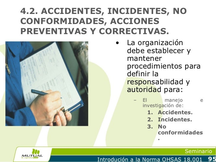 4.2. ACCIDENTES, INCIDENTES, NOCONFORMIDADES, ACCIONESPREVENTIVAS Y CORRECTIVAS.                    •   La organización   ...