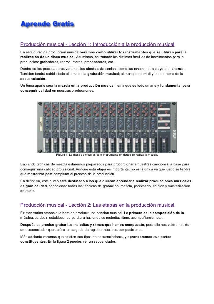 Producción musical - Lección 1: Introducción a la producción musicalEn este curso de producción musical veremos como utili...